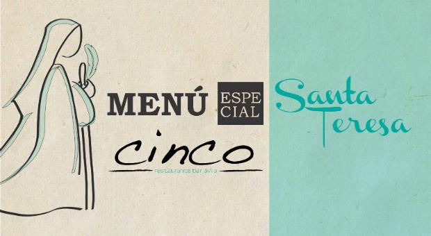 5 Restaurante cuenta con un Menú Especial Santa Teresa con base histórica