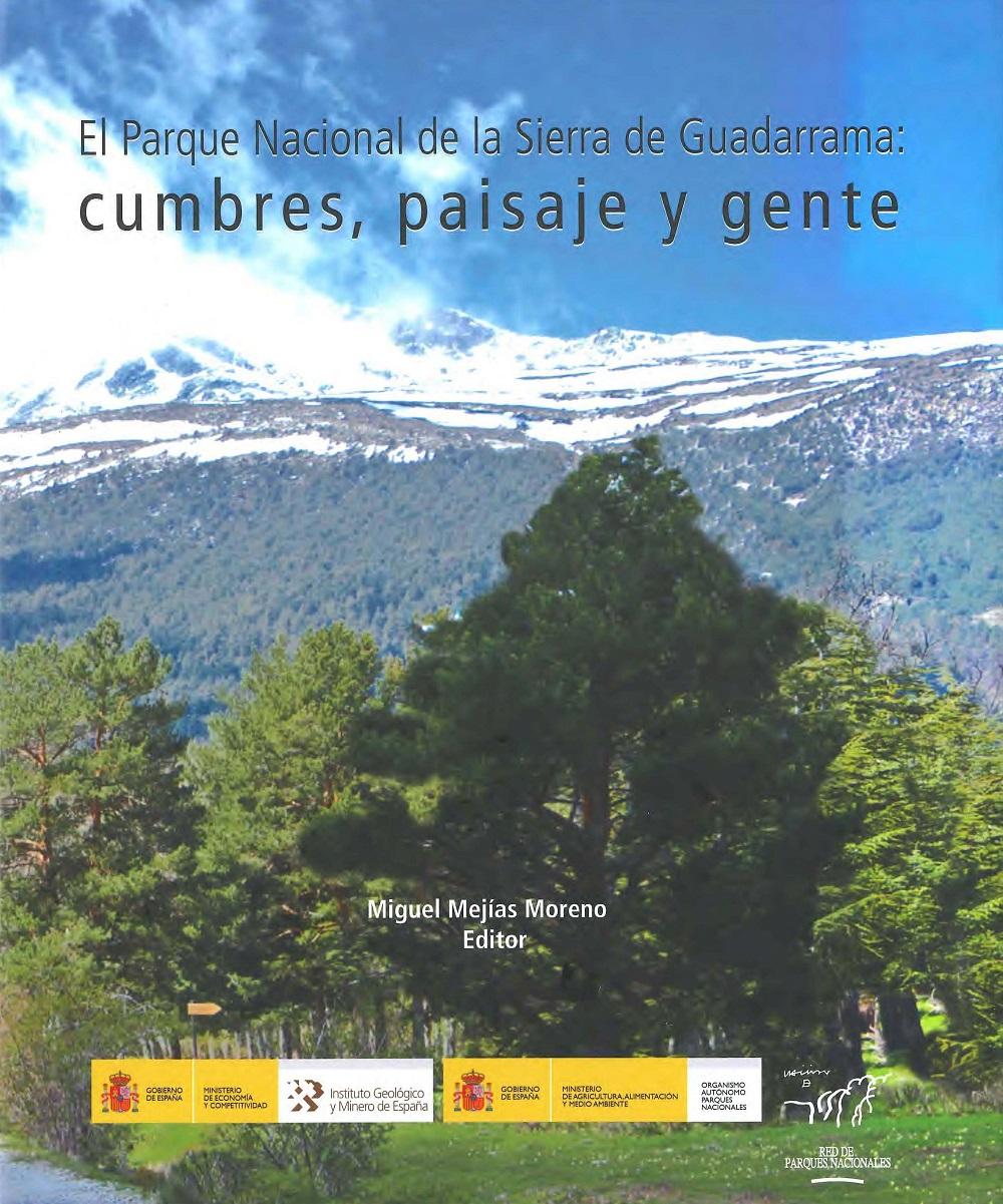 Publicado un libro que analiza la geología, la hidrología y el paisaje de la Sierra de Guadarrama